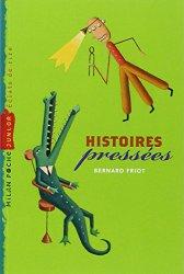 Histoires pressées - B. Friot