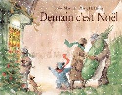Demain c'est Noël - Claire Masurel