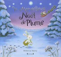 Le merveilleux Noël de Plume - Rebecca Harry