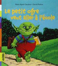Le petit ogre veut aller à l'école